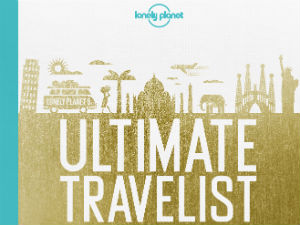 Lonely Planet's Ultimate Travelist top 500